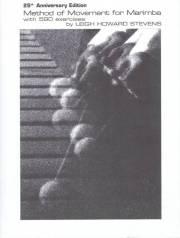 Stevens , Leigh Howard - Method of Movement for Marimba with 590 Exercises (英語版) (特価品)