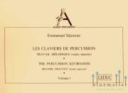 Sejourne , Emmanuel - Les Claviers de Percussion Volume 1