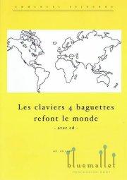 Sejourne , Emmanuel / Velluet , Philippe - Les Claviers 4 Baguettes Refont le Monde (特価品)