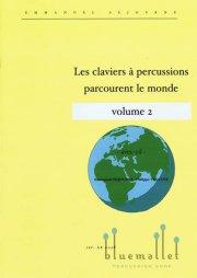 Sejourne , Emmanuel / Velluet , Philippe - Les Claviers a Percussions Parcourent le Monde Vol. 2