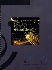 Milkov , Theodor - Four Mallets Method My Pianistic Approach