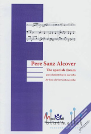 Sanz Alcover , Pere - The Spanish Dream for Bass Clarinet and Marimba (スコア・パート譜セット)