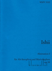 Ishii , Maki - Alternation I fur Alt-Saxophon und Marimbaphon op. 58 (スコア2冊セット)