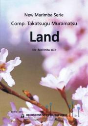 Muramatsu , Takatsugu - Land  for Marimba Solo (特価品)