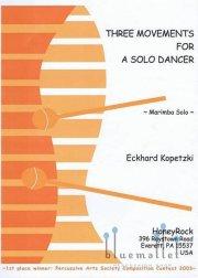 Kopetzki , Eckhard - Three Movements for a Solo Dancer (特価品)
