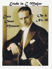 Musser , Clair Omar - Etude in C Major op.6 No.10 (特価品)
