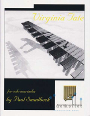 Smadbeck , Paul - Virginia Tate  for Solo Marimba (特価品)