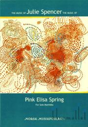 Spencer , Julie Arlene - Pink Elisa Spring  for Solo Marimba(特価品)