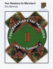 Sammut , Eric - Four Rotations for Marimba II (特価品)