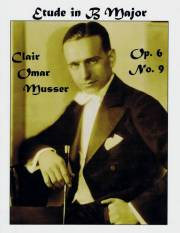 Musser , Clair Omar - Etude in B Major op.6 No.9 (特価品)