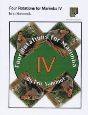 Sammut , Eric - Four Rotations for Marimba IV (特価品)