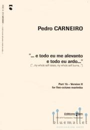 Carneiro , Pedro - ... E Todo Eu Me Alevanto E Todo Eu Ardo... (特価品)