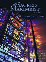 Gillingham , David R. - The Sacred Marimbist vol.1 (特価品)
