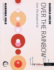Arlen , Harold - Over the Rainbow from The Wizard of Oz Arranged for Solo Marimba by Robert Oetomo (特価品)