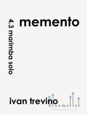 Trevino , Ivan - Memento for Solo Marimba (4-1/3oct. version) (特価品)
