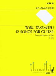 Takemitsu , Toru - 12 Songs for Guitar