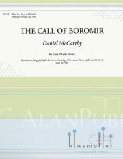 McCarthy , Daniel - The Call of Boromir (スコア・パート譜セット)