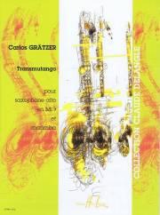 Gratzer , Carlos - Transmutango pour Saxophone Alto et Marimba (スコアのみ)