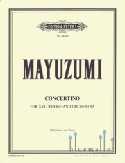 Mayuzumi , Toshiro - Concertino for Xylophone and Orchestra (ピアノ伴奏版 / スコア・パート譜セット) (特価品)