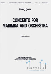 Kurka , Robert - Concerto for Marimba and Orchestra, Op.34 (Piano Reduction) (スコア・パート譜セット)