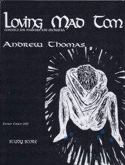 Thomas , Andrew - Loving Mad Tom  Concerto for Marimba and Orchestra (オーケストラ版スコアのみ)