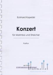Kopetzki , Eckhard - Konzert fur Marimba und Streicher (スモールスコア)