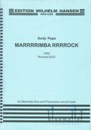 Pape , Andy - Marrrrimba Rrrrock for Marimba Solo and Percussion Sound Track (Revised 2002) (スコアのみ)