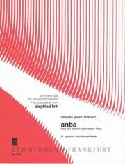 Zivkovic , Nebojsa Jovan - Anba  fur Xylophone, Marimba und Klavier