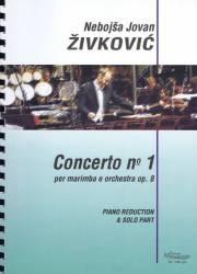 Zivkovic , Nebojsa Jovan - Concerto No.1 per Marimba e Orchestra op.8 (Piano Reduction)