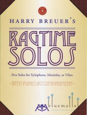 Breuer , Harry - Ragtime Solos (5 Solos for Xylophone, Marimba, or Vibes)