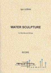 Lesnik , Igor - Water Sculpture for Marimba and Strings (弦楽合奏伴奏版スコア・マリンバパート譜セット) (特価品)