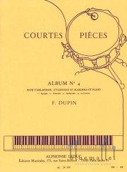 Dupin , Francois - Courtes Pieces Album No. 4