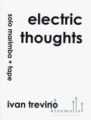 Trevino , Ivan - Electric Thoughts