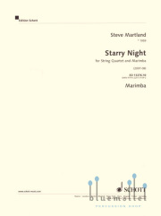 Martland , Steve - Starry Night for String Quartet and Marimba (パート譜のみ)