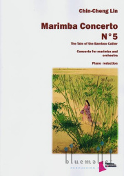 Lin , Chin Cheng - Marimba Concerto No.5 The Tale of the Bamboo Cutter Concerto for Marimba and Orchestra (ピアノ伴奏版/スコア・パート譜セット)