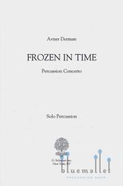 Dorman , Avner - Frozen in Time Percussion Concerto (パート譜のみ)