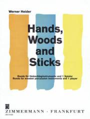 Heider , Werner - Hands, Woods and Sticks Ronde for wooden percussion instruments and 1 player (特価品)