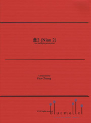 Cheung , Pius - Nian 2 for Multiple Percussion
