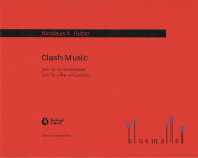 Huber , Nicolas A - Clash Music Solo for a Pair of Cymbals