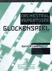 Carroll , Raynor - Orchestral Repertoire for the Glockenspiel Volume II