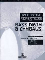 Carroll , Raynor - Orchestral Repertoire for Bass Drum & Cymbals(特価品)