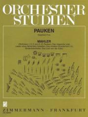 Mahler , Gustav - Orchester Studien/Pauken Vol. 2/Mahler