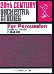 Abel , Alan - 20th Century Orchestra Studies for Percussion