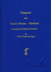 Kruger , Franz - Timpani and Snare Drum - Method