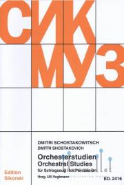 Shostakovich , Dmitri - Orchestral Studies for Percussion (Ulli Vogtmann 編)