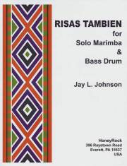 Johnson , Jay L - Risas Tambien for Solo Marimba & Bass Drum