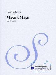 Sierra , Roberto - Mano a Mano (スコアのみ2部セット)(特価品)