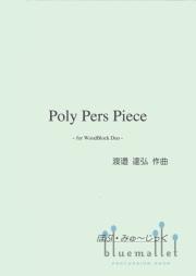 Watanabe , Tatsuhiro - Poly Pers Piece for WoodBlock Duo (パート譜のみ)