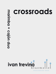 Trevino , Ivan - Crossroads Marimba and Cajon Duo (スコア・パート譜セット) (特価品)