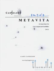 Cangelosi , Casey - Metavita for Snare Drum Trio (スコアのみ)